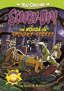 The House on Spooky Street HOUSE ON SPOOKY STREET (You Choose Stories: Scooby-Doo) [ Laurie S. Sutton ]