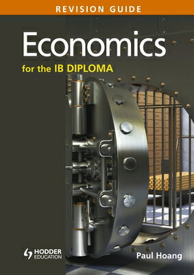 Economics for the Ib Diploma Revision Guide: (International Baccalaureate Diploma) ECONOMICS FOR THE IB DIPLOMA R [ Paul Hoang ]
