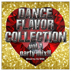 OXIDE PROJECT presents DANCE FLAVOR COLLECTION vol.1 party mix!! Mixed by DJ MSK画像