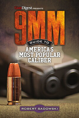 9mm - Guide to America's Most Popular Caliber画像