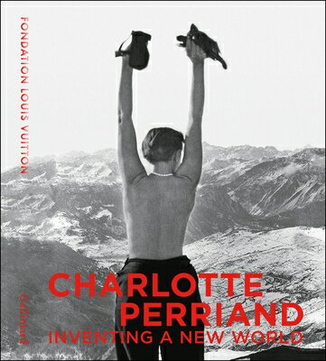 CHARLOTTE PERRIAND:INVENTING A NEW WORLD画像