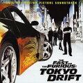 ワイルド・スピード×3 TOKYO DRIFT オリジナル・サウンドトラック