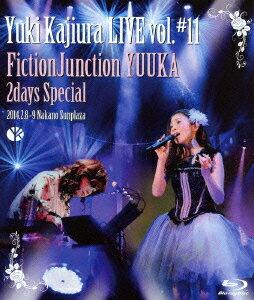 Yuki Kajiura LIVE vol.#11 FictionJunction YUUKA 2days Special 2014.02.08〜09 中野サンプラザ【Blu-ray】画像