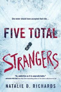 Five Total Strangers 5 TOTAL STRANGERS [ Natalie D. Richards ]