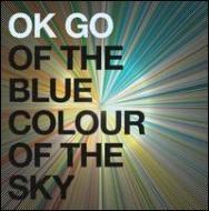 【送料無料】【輸入盤】Of The Blue Colour Of The Sky [ Ok Go ]