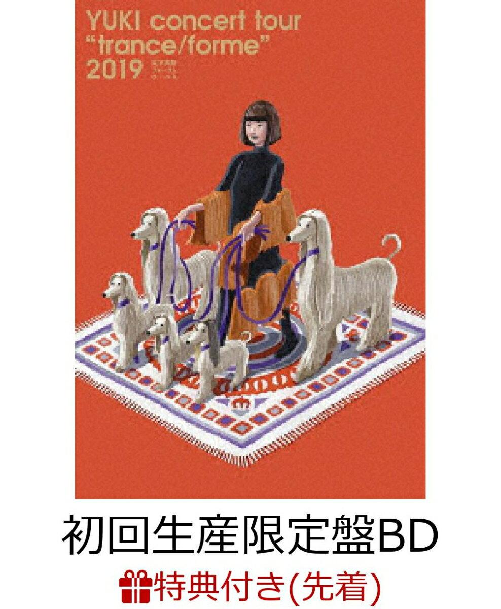"""【先着特典】YUKI concert tour """"trance/forme""""2019 東京国際フォーラム ホールA 初回生産限定盤BD(BD+2CD)(オリジナルA4クリアファイル Type.A付き)【Blu-ray】"""