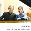 モーツァルト:ピアノ協奏曲第20番&第22番 [ 小菅優 ]