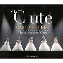 ℃-ute ラストコンサート in さいたまスーパーアリーナ 〜Thank you team℃-ute〜【Blu-ray】 [ ℃-ute ]