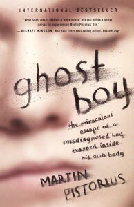 【楽天ブックスならいつでも送料無料】Ghost Boy: The Miraculous Escape of a Misdiagnosed Bo...
