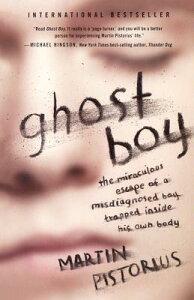 【楽天ブックスならいつでも送料無料】Ghost Boy: The Miraculous Escape of a Misdiagnosed Bo...
