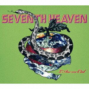 SEVENTH HEAVEN ラルク 歌詞の意味・解釈
