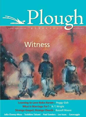 Plough Quarterly No. 6: Witness画像