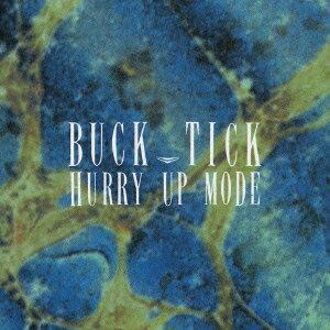 ロック・ポップス, その他 HURRY UP MODE BUCK-TICK