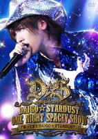 "DAIGO☆STARDUST LIVE ""ONE NIGHT SPACEY SHOW"