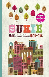 Sukie Iron-Ons: 20 Sheets of Iron-On Decals for T-Shirts and More! SUKIE IRON ONS (Sukie) [ Darrell Gibbs ]