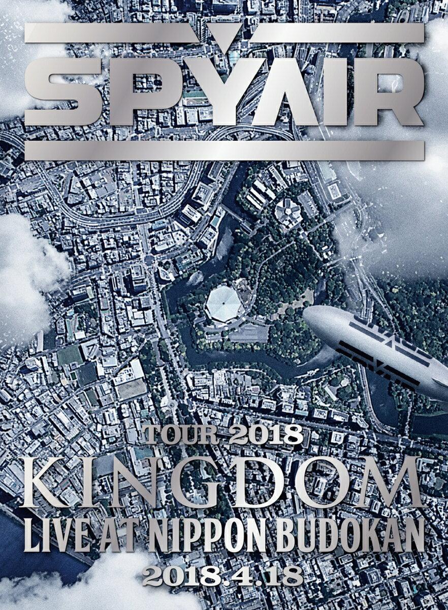 SPYAIR TOUR 2018 -KINGDOM- Live at NIPPON BUDOKAN(完全生産限定盤)