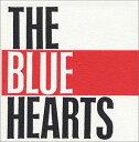 MEET THE BLUE HEARTS [ ザ・ブルーハーツ ]