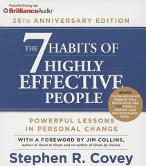 The 7 Habits of Highly Effective People: 25th Anniversary Edition 7 HABITS OF HE PEOPLE 25TH 5D [ Stephen R. Covey ]