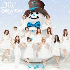 【楽天ブックスならいつでも送料無料】Mr.Snowman (CD+DVD) [ E-girls ]
