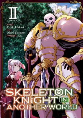Skeleton Knight in Another World (Manga) Vol. 2画像