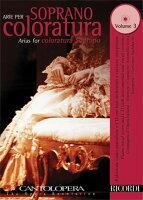 【輸入楽譜】カントロペラ: コロラトゥーラ・ソプラノ・アリア集 第3巻: 伴奏CD付