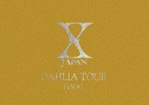 【楽天ブックスならいつでも送料無料】X JAPAN DAHLIA TOUR FINAL 完全版 初回限定コレク...