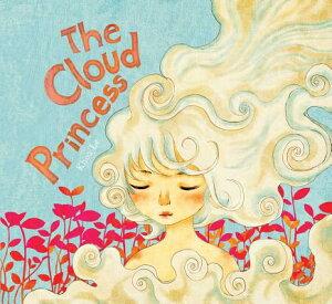 The Cloud Princess CLOUD PRINCESS [ Khoa Le ]