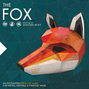 The Fox: An Enchanting Press-Out Mask for Parties, Festivals & Everyday Wear FOX [ Steve Wintercroft ]