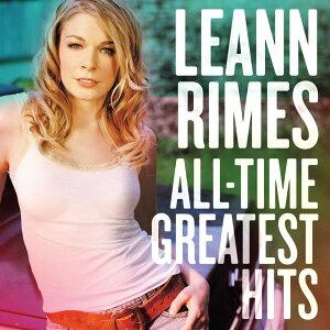 【輸入盤】All Time Greatest Hits [ Leann Rimes ]