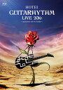 GUITARHYTHM LIVE 2016【Blu-ray】 [ 布袋寅泰 ]