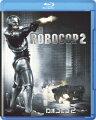 ロボコップ2【Blu-ray】