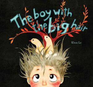 The Boy with the Big Hair BOY W/THE BIG HAIR [ Khoa Le ]