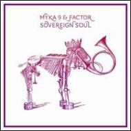 【送料無料】【輸入盤】 Sovereign Soul [ Myka 9 & Factor ]
