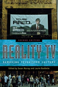 Reality TV: Remaking Television Culture REALITY TV 2/E [ Susan Murray ]