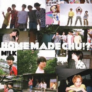 邦楽, ロック・ポップス HOME MADE CHU!? ( CDDVD) M!LK