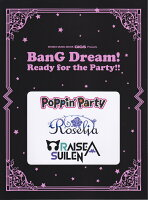 BanG Dream! Ready for the Party!!