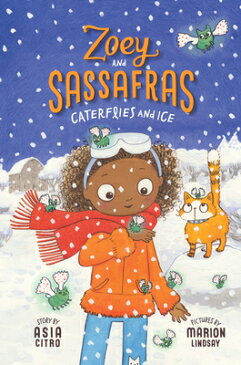 Caterflies and Ice CATERFLIES & ICE (Zoey and Sassafras) [ Asia Citro ]