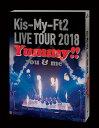 LIVE TOUR 2018 Yummy!! you&me(通常盤) [ Kis-My-Ft2 ]