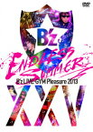 B'z LIVE-GYM Pleasure 2013 ENDLESS SUMMER -XXV BEST- 【通常盤】 [ B'z ]