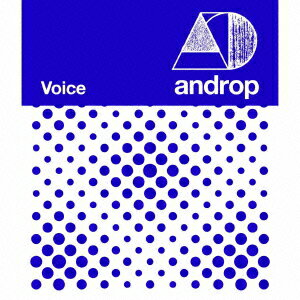 Voice(初回盤 CD+DVD) [ androp ]