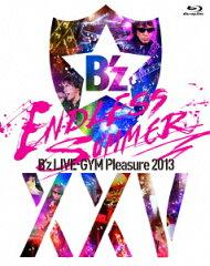 【楽天ブックスならいつでも送料無料】B'z LIVE-GYM Pleasure 2013 ENDLESS SUMMER -XXV BEST- ...