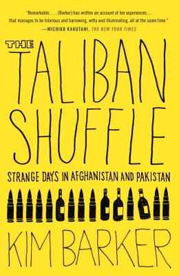 The Taliban Shuffle: Strange Days in Afghanistan and Pakistan画像
