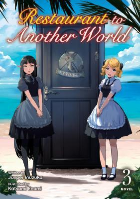 Restaurant to Another World (Light Novel) Vol. 3画像
