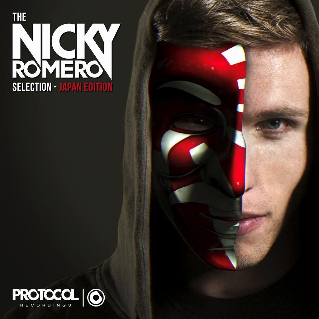 Protocol Presents:The Nicky Romero Selection -Japan Editon-画像
