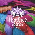 A HUNDRED BIRDS feat. TeN GEBO