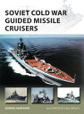 Soviet Cold War Guided Missile Cruisers SOVIET COLD WAR GUIDED MISSILE (New Vanguard) [ Edward Hamps...