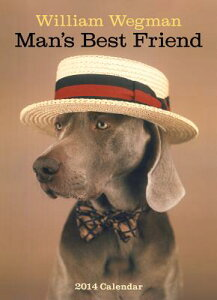 【送料無料】William Wegman Man's Best Friend Calendar [ William Wegman ]
