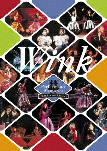 Wink Performance Memories 〜30th Limited Edition〜