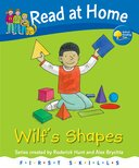 Oxford Reading Tree - Read at Home - First Skills Series [Wilf's Shapes]