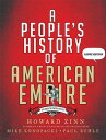 A People's History of American Empire: The American Empire Project, a Graphic Adaptation PEOPLES ...